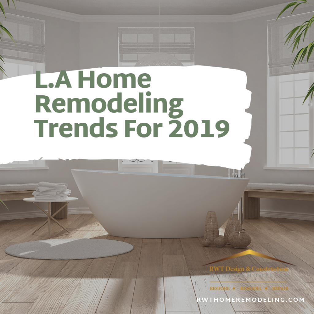 los angeles home remodeling trends