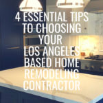 choosing los angeles remodeling contractor
